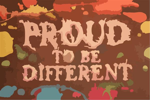 Proud to be Different