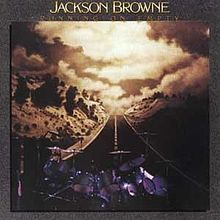 Jackson Browne, Running On Empty