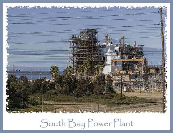 South Bay Power Plant in Chula Vista, California