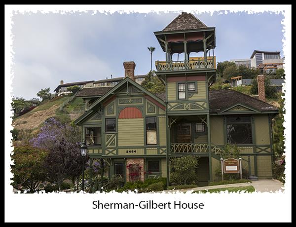 Sherman-Gilbert House in San Diego's Heritage Park