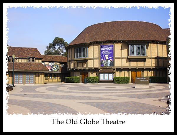 The Old Globe Theatre in Balboa Park in San Diego