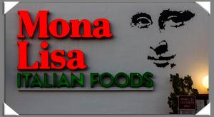 Mona Lisa Italian Foods in Little Italy in San Diego