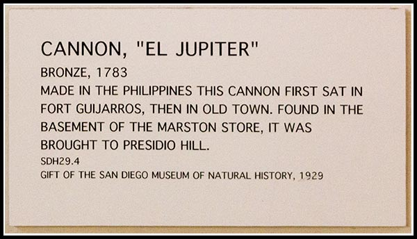 El Jupiter cannon in the Junipero Serra Museum in San Diego