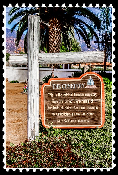 The Cemetery at Mission San Antonio de Pala, Pala California